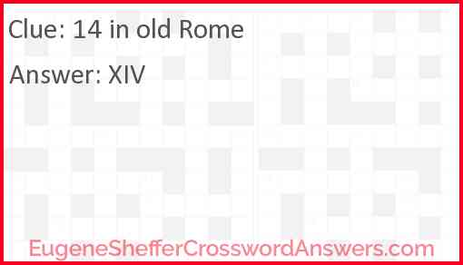 14 in old Rome Answer