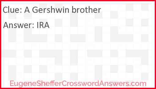 A Gershwin brother Answer