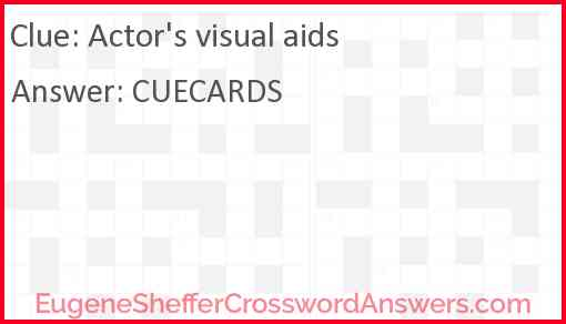 Actor's visual aids Answer