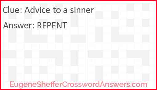 Advice to a sinner Answer