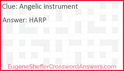 Angelic instrument Answer