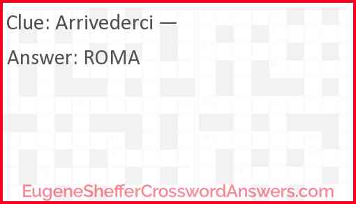 """Arrivederci!"" Answer"
