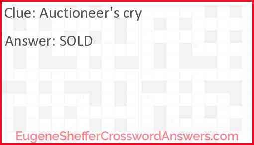 Auctioneer's cry Answer