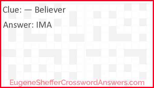 """""""— Believer"""" Answer"""