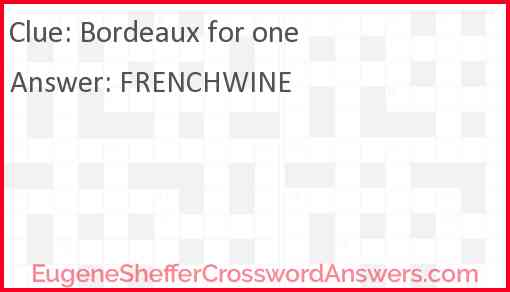 Bordeaux for one Answer