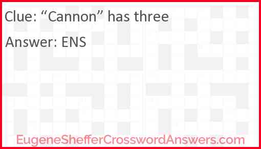 """Cannon"" has three Answer"