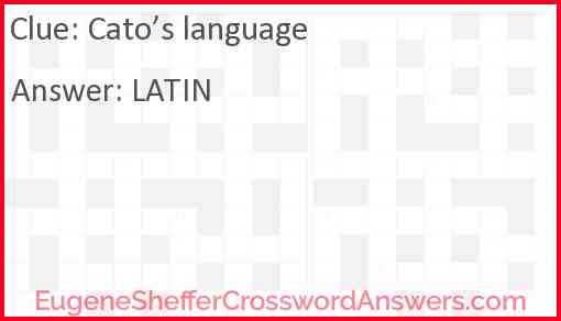 Cato's language Answer