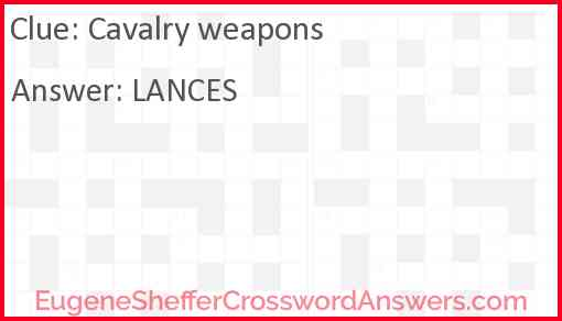 Cavalry weapons Answer