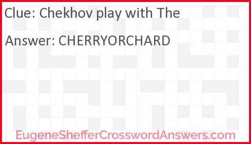 Chekhov play with The Answer