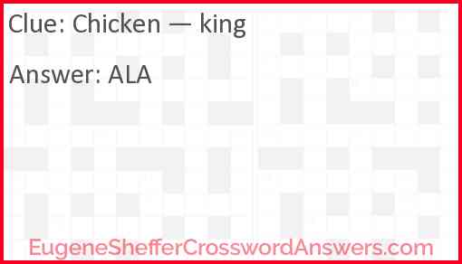 Chicken — king Answer