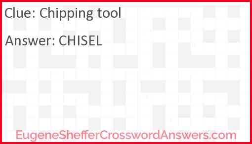 Chipping tool Answer