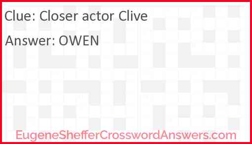 Closer actor Clive Answer