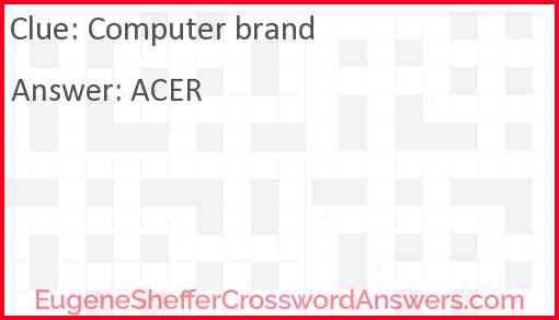 Computer brand Answer