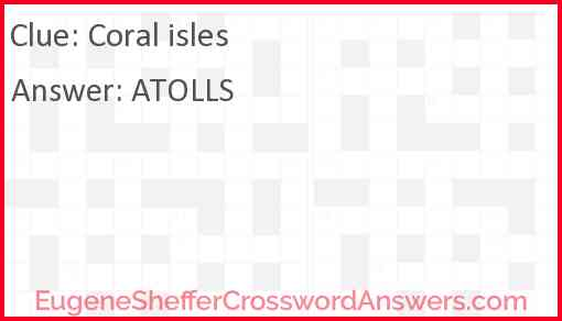 Coral isles Answer