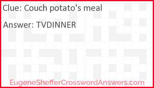 Couch potato's meal Answer