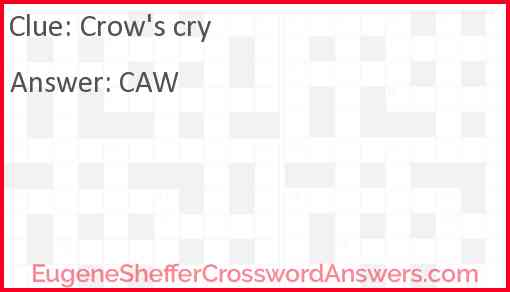 Crow's cry Answer