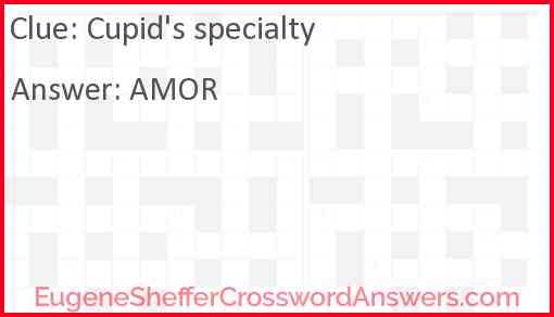 Cupid's specialty Answer