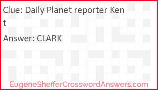 Daily Planet reporter Kent Answer