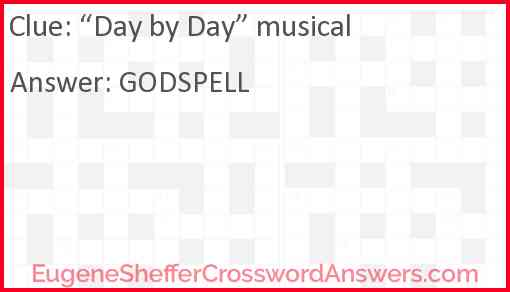 """""""Day by Day"""" musical Answer"""