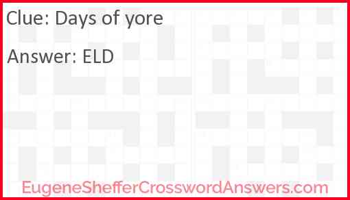 Days of yore Answer