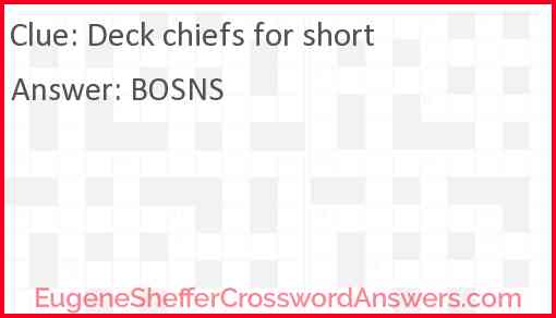 Deck chiefs for short Answer