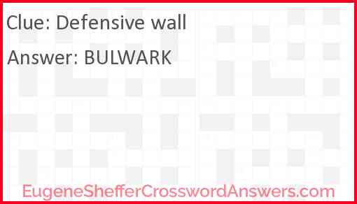Defensive wall Answer
