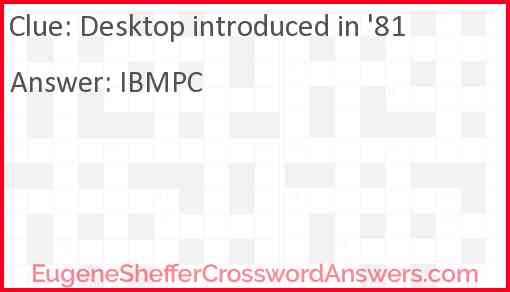 Peachy Desktop Introduced In 81 Crossword Clue Download Free Architecture Designs Rallybritishbridgeorg