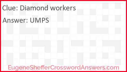 Diamond workers Answer