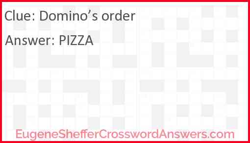 Domino's order Answer