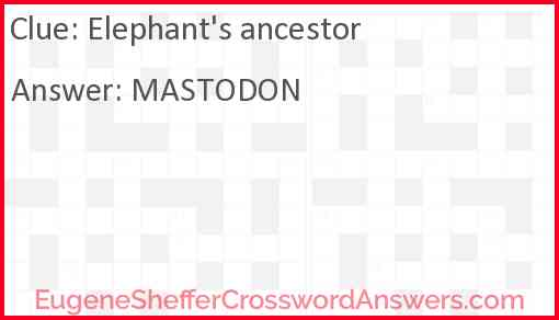 Elephant's ancestor Answer