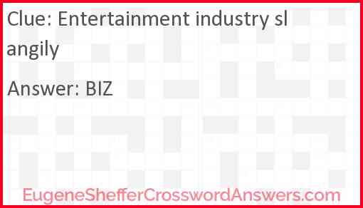 Entertainment industry slangily Answer