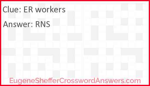 ER workers Answer