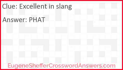 Excellent in slang Answer
