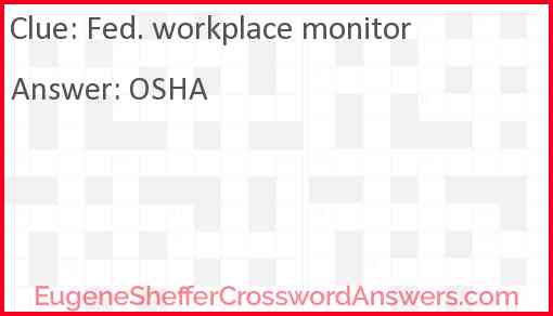 Fed. workplace monitor Answer