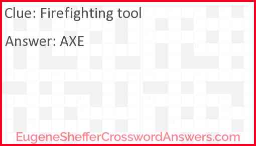 Firefighting tool Answer