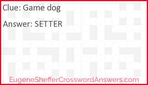 Game dog Answer
