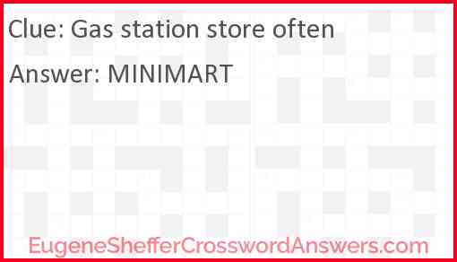Gas station store often Answer