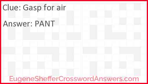 Gasp for air Answer