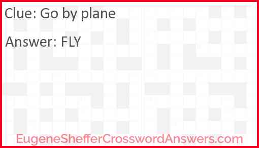 Go by plane Answer