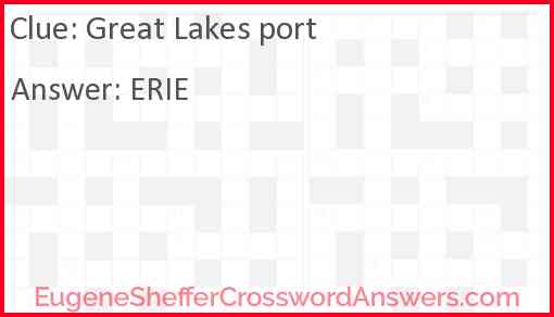 Great Lakes port Answer