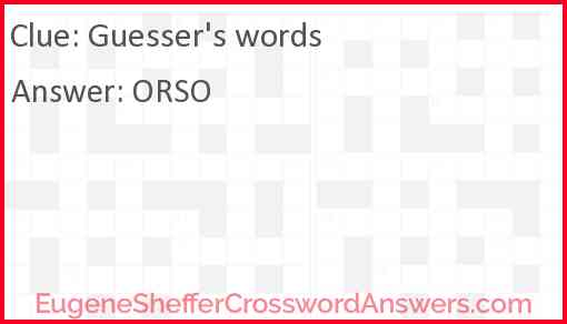 Guesser's words Answer