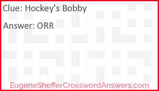Hockey's Bobby Answer