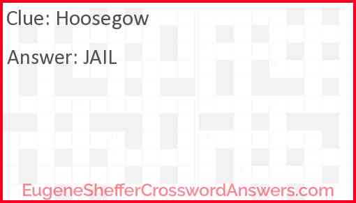 Hoosegow Answer