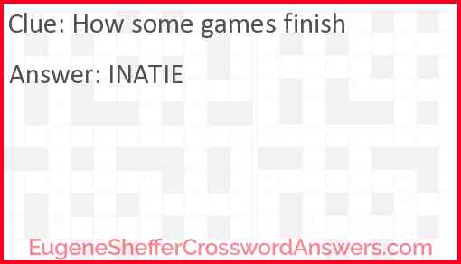 How some games finish Answer