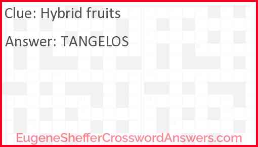 Hybrid fruits Answer
