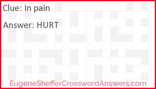 In pain Answer