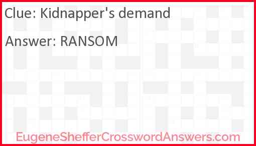 Kidnapper's demand Answer
