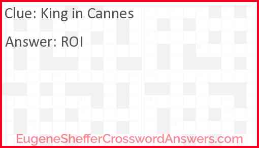 King in Cannes Answer