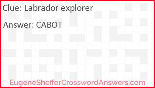 Labrador explorer Answer