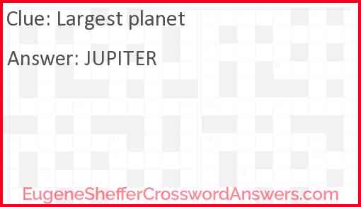 Largest planet Answer